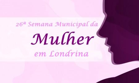 26ª Semana Municipal da Mulher em Londrina