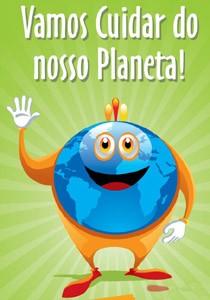 Vamos cuidar do nosso planeta